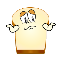 Troubled Bread